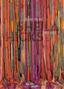 Sheila Hicks : lignes de vie. Catalogue sous la direction de Michel Gauthier, Centre Pompidou, 2018.