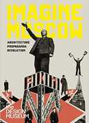 Imagine Moscow, edited by Eszter Steierhoffer, Design museum publishing